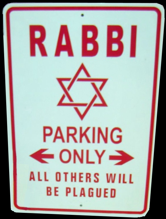 Rabbi Parking Only, @Phyllis Simons Sommer  *********************|||***********************  the day they finally made room for the Rabbi