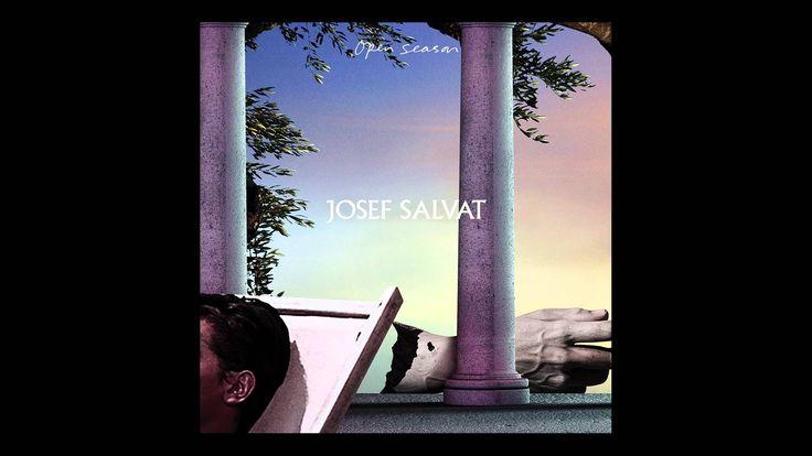 Josef Salvat - Open Season [audio]