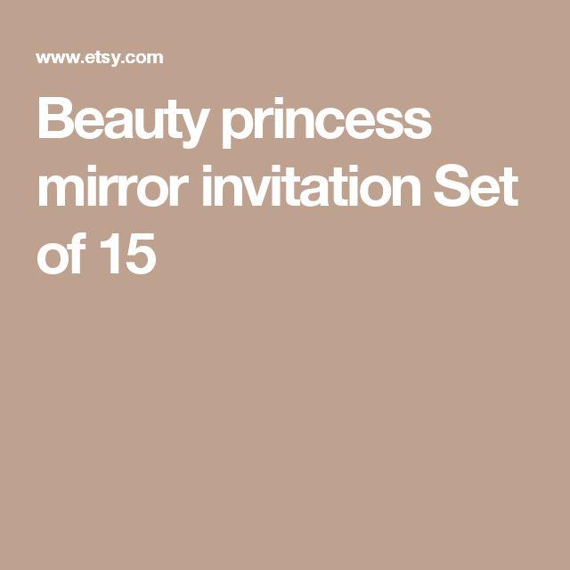 Beauty princess mirror invitation Set of 15