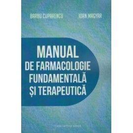 Manual de farmacologie fundamentala si terapeutica (ed. tiparita)