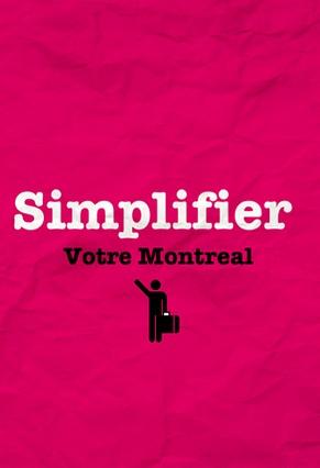 Simplifier votre Montréal