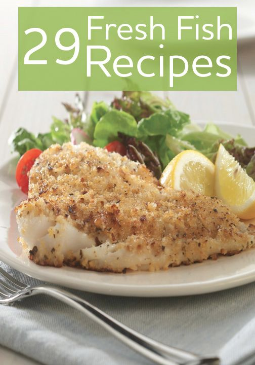 Choosing fish for your family dinner is a healthy choice. Here are 29 tasty recipes to choose from.