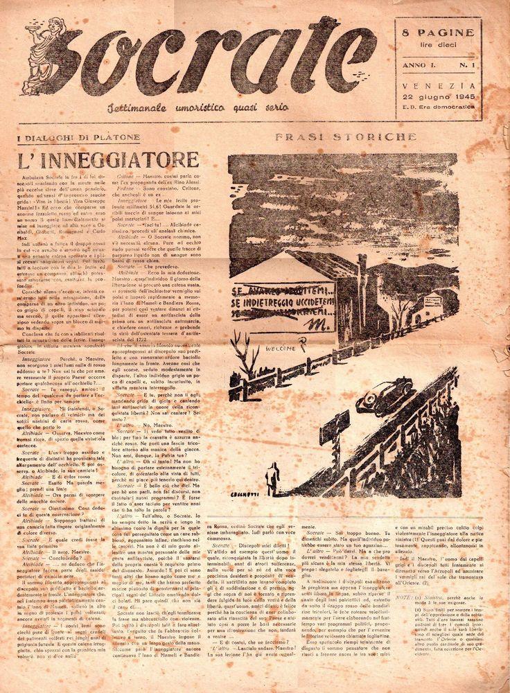 Socrate Anno I, N.1 del 22 giugno 1945 E.D. Era democratica.   Il periodico pubblica racconti, vignette, caricature, freddure, barzellette, romanzi; seppure con un taglio umoristico il giornale affronta argomenti di attualità politica esprimendo una linea tendenzialmente moderata, se non conservatrice.  Tra le carte di mio papà Sergio ho trovato i primi 26 numeri del 1945 e una copia del 1946 con testata a colori.