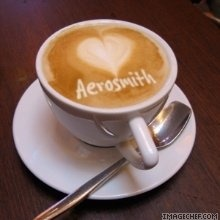 Coffee & Listening To Aerosmith, My Idea Of The Perfect Afternoon<3