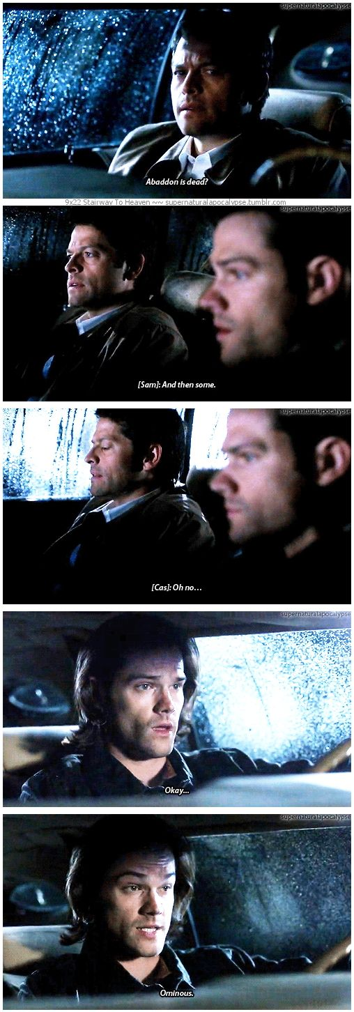 """9x22 Stairway To Heaven [gifset] - """"Abaddon is dead?""""  """"And then some."""" - Castiel and Sam Winchester, Supernatural"""