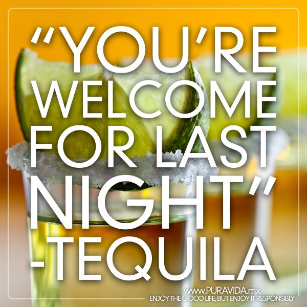 If #tequila could talk.. #quotes #tequilaTuesday