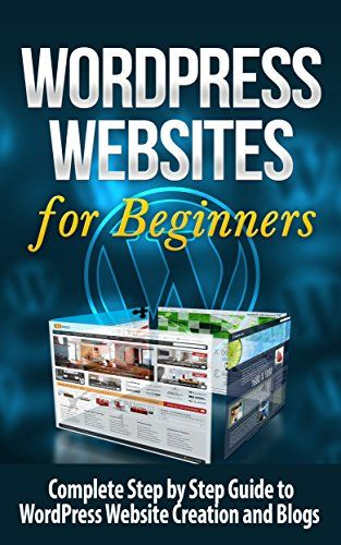 Amazon.com: WordPress: WordPress Websites - Complete Step by Step Guide to WordPress Website Creation and Blogs: WordPress SEO: WordPress Websites and SEO (Website ... Web Marketing, E-commerce, Business Skills) eBook: Terence Lawfield, WordPress Websites, WordPress SEO: Books