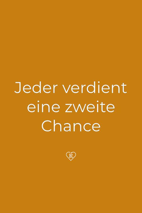 Jeder Verdient Eine Zweite Chance Zweite Chance Und Sprüche