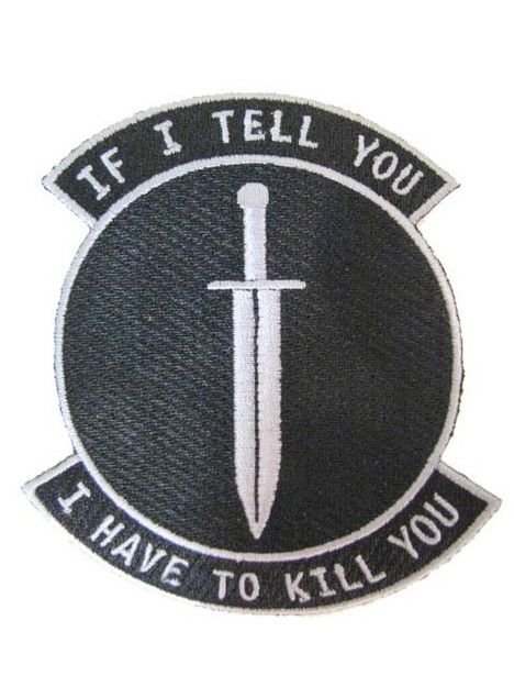 BLACK OPS SWORD IF I TELL YOU I HAVE TO KILL YOU PATCH | eBay
