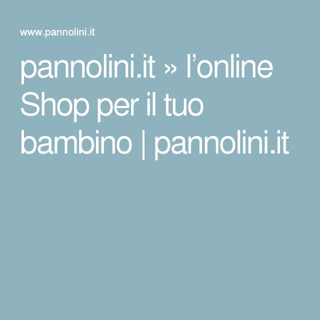 pannolini.it » l'online Shop per il tuo bambino | pannolini.it