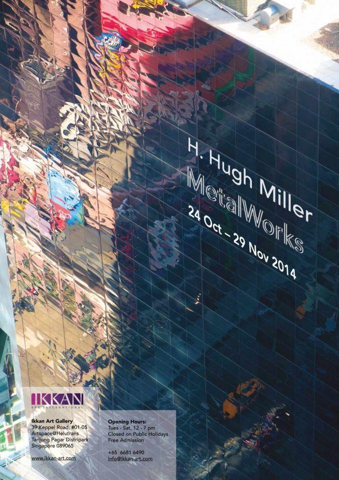 H Hugh Miller Solo Exhibit coming Oct. 24 - Nov. 29 Ikkan Art International, Singapore