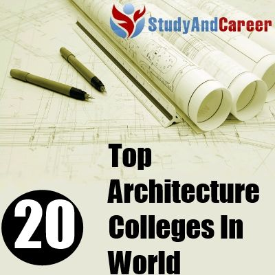 Top 20 Architecture Colleges in World