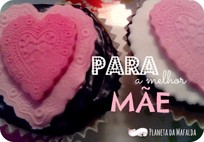 Mother's day cupcakes Planeta da Mafalda - Cakes