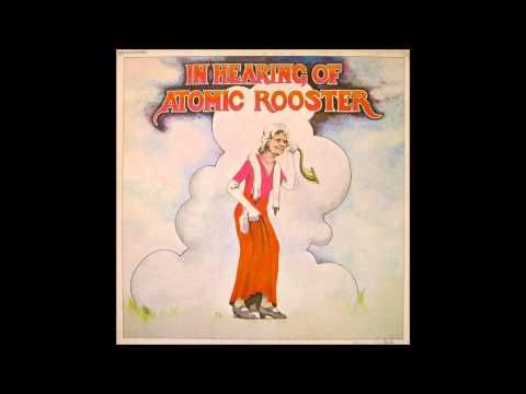Atomic Rooster - In Hearing Of Atomic Rooster (1971) (Full Album)