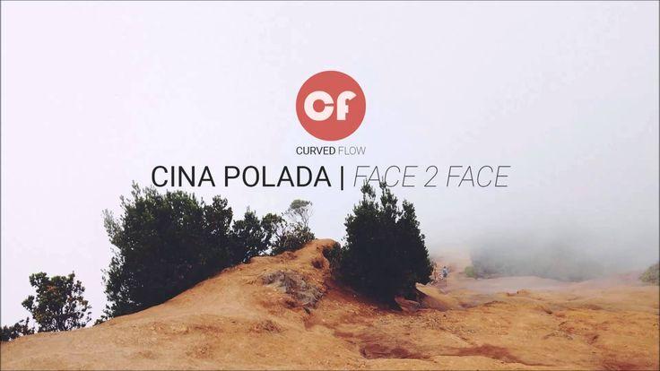 Cina Polada   Face 2 Face. Cina Polada is a dream pop band from Helsinki, Finland