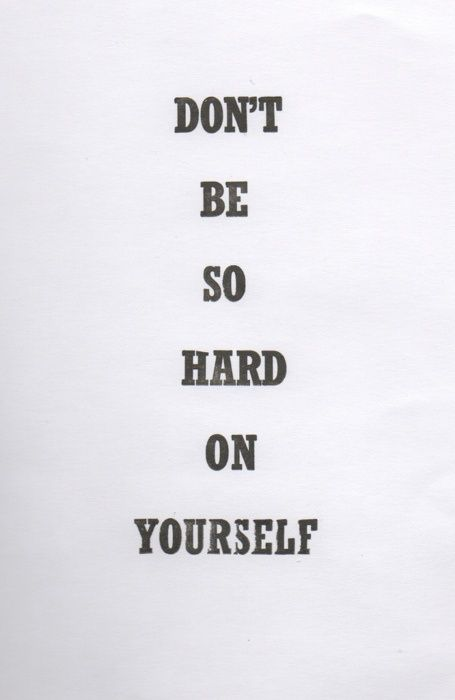 No matter what the situation is, don't be so hard on yourself. #mentalhealth #anxiety #depression #ptsd #ocd #biploar