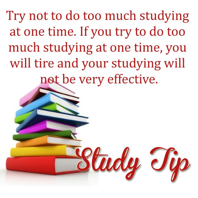 Study Tip: Try not to do too much studying at one time. If you try to do too much studying at one time, you will tire and your studying will not be very effective. Space the work you have to do over shorter periods of time. Taking short breaks will restore your mental energy. #study #studytip