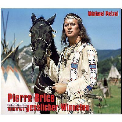 Pierre Brice Unvergesslicher Winnetou Michael Petzel WESTERN FILM BILDBAND 60er