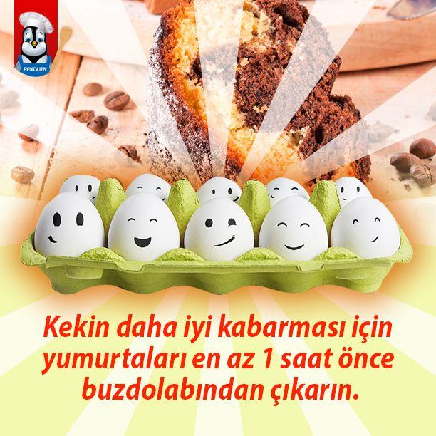 Kekin daha iyi kabarması için yumurtaları en az 1 saat önce buzdolabından çıkarın.