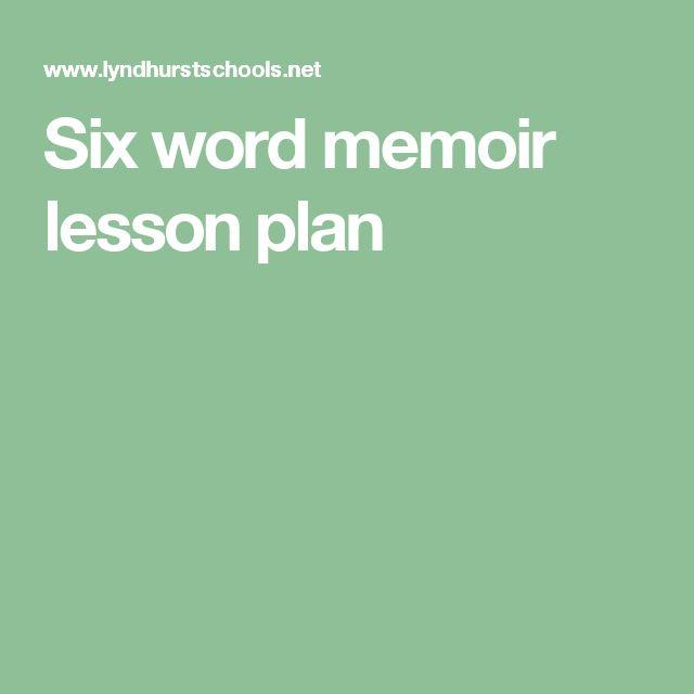 Six word memoir lesson plan