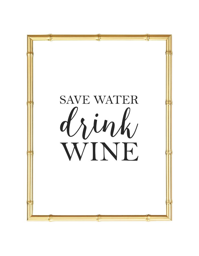 Free Printable Save Water Drink Wine Art from @chicfetti - easy wall art diy