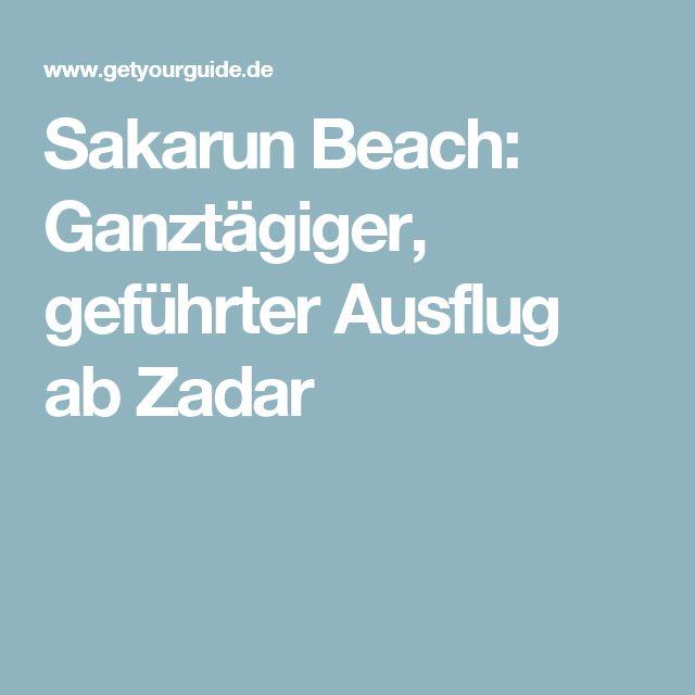 Sakarun Beach: Ganztägiger, geführter Ausflug ab Zadar
