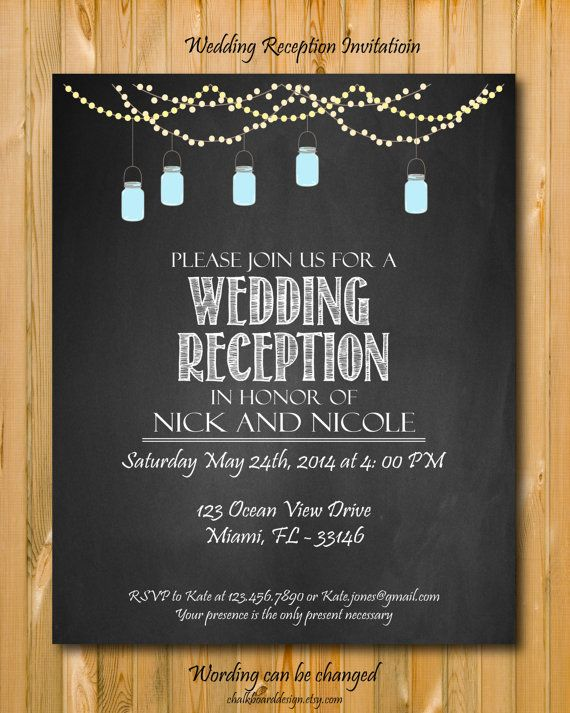 Wedding reception invitation printable by chalkboarddesign on Etsy, $14.99 Simple and straight to the point! @Katie McKinniss minus the mason jars, though!
