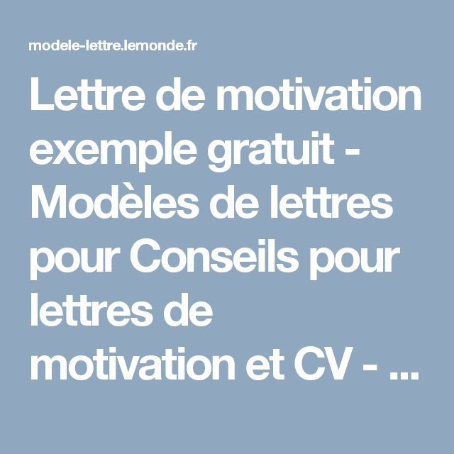25  best ideas about exemple lettre de motivation on pinterest