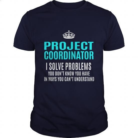 PROJECT-COORDINATOR - #long #funny shirts. SIMILAR ITEMS => https://www.sunfrog.com/LifeStyle/PROJECT-COORDINATOR-101331763-Navy-Blue-Guys.html?60505