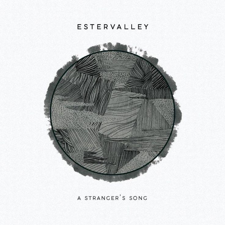 A Stranger's Song — Estervalley.