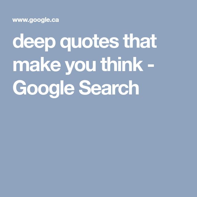 Best 25+ Deep Quotes That Make You Think Ideas On