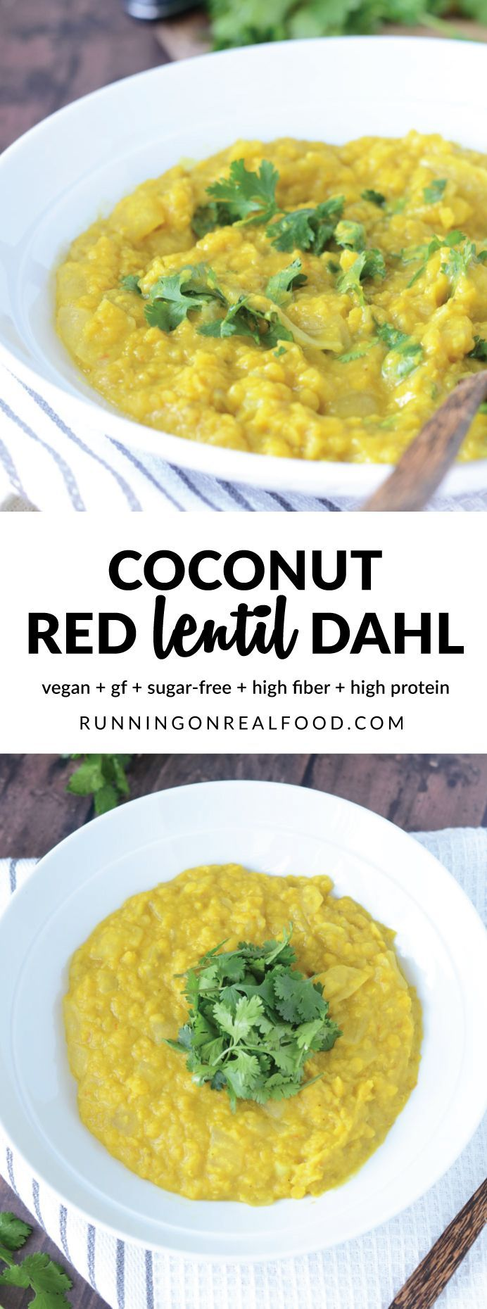 This amazing Coconut Red Lentil Dahl is super easy to make with simple ingredients in one pot, takes just 30 minutes and has the most incredible flavour. Vegan, high protein, high fibre. 19 grams of plant-based protein per 330 calorie serving! http://runningonrealfood.com/coconut-red-lentil-dahl/