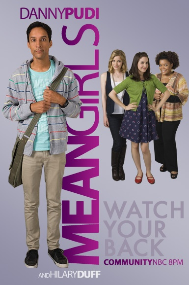 When Abed became a mean girl and dethroned the campus bitch.
