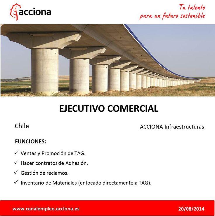 """En #ACCIONAInfraestructuras buscamos incorporar un """"Ejecutivo Comercial"""" #Chile #Empleo http://acciona.sa/Aw6UJ"""