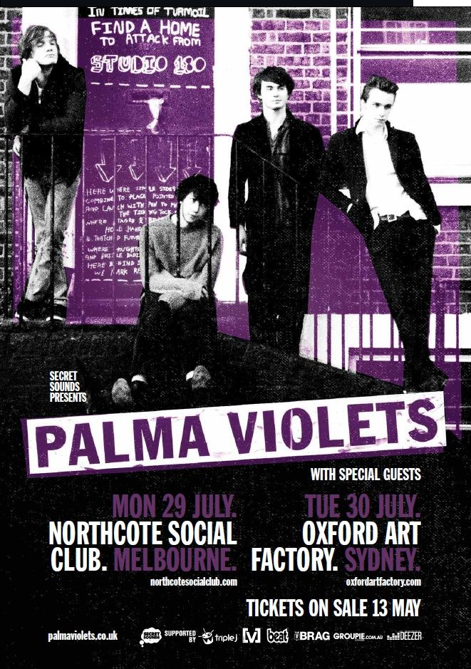Palma Violets (UK) with support from Bleeding Knees Club & Teenage Mothers (Splendour Sideshow) - Northcote Social Club 29 July 2013 - Info/tix: https://corner.ticketscout.com.au/gigs/1442-palma-violets