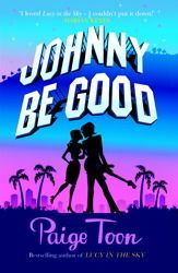 Johnny Be Good (Johnny Be Good #1) by Paige Toon