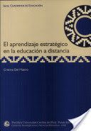 El aprendizaje estratégico en la eduación a distancia.  Escrito por Cristina Del Mastro