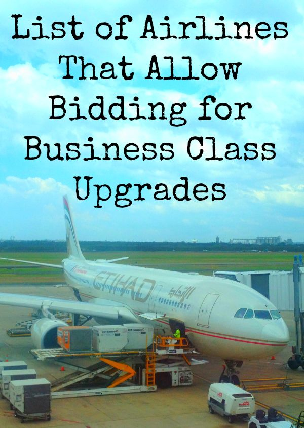 Bidding for Business Class – List of Airlines That Allow Bidding for a Business Class Upgrade - From Flashpacker Family Blog