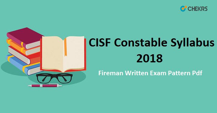 Cisf Constable Driver Syllabus 2018 New Written Exam Pattern Pdf Writing Lettering Pattern