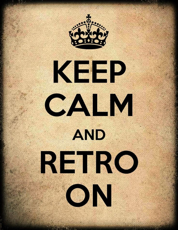 Keep calm and retro on