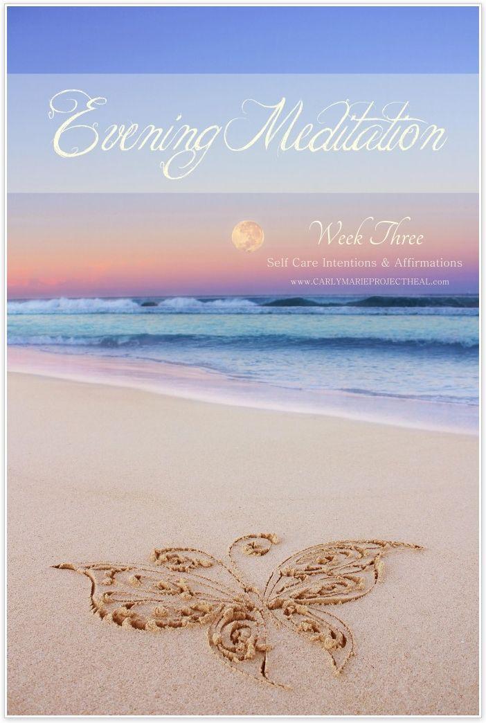 Week 3 Evening Meditation