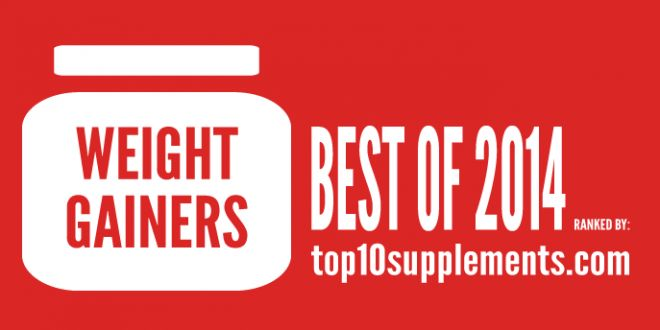 2014's Best Weight Gainer - Top 10 Mass Builders