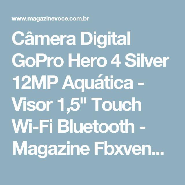 """Câmera Digital GoPro Hero 4 Silver 12MP Aquática - Visor 1,5"""" Touch Wi-Fi Bluetooth - Magazine Fbxvendas"""