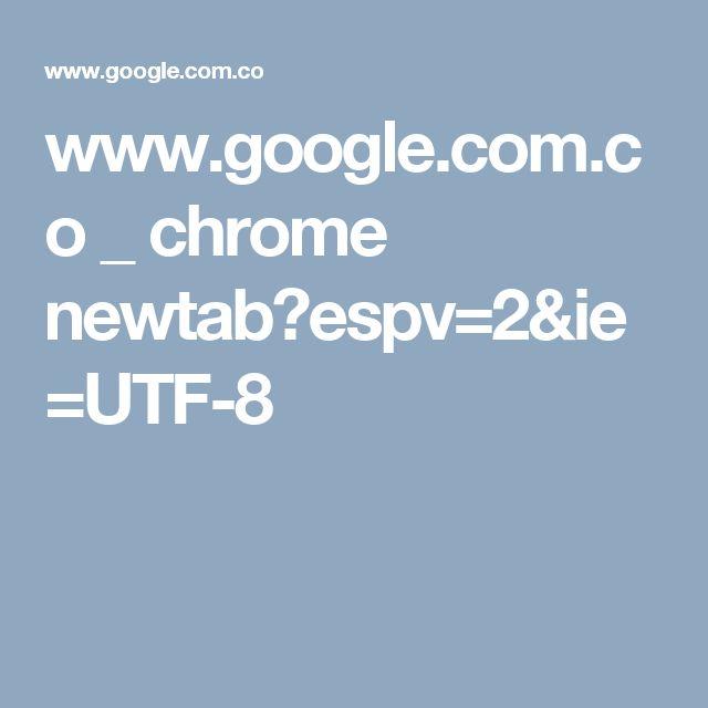 www.google.com.co _ chrome newtab?espv=2&ie=UTF-8