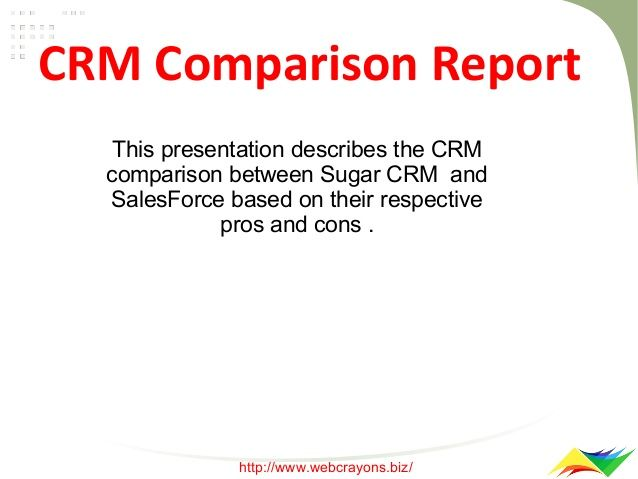 CRM Comparison Report by Web Crayons via slideshare