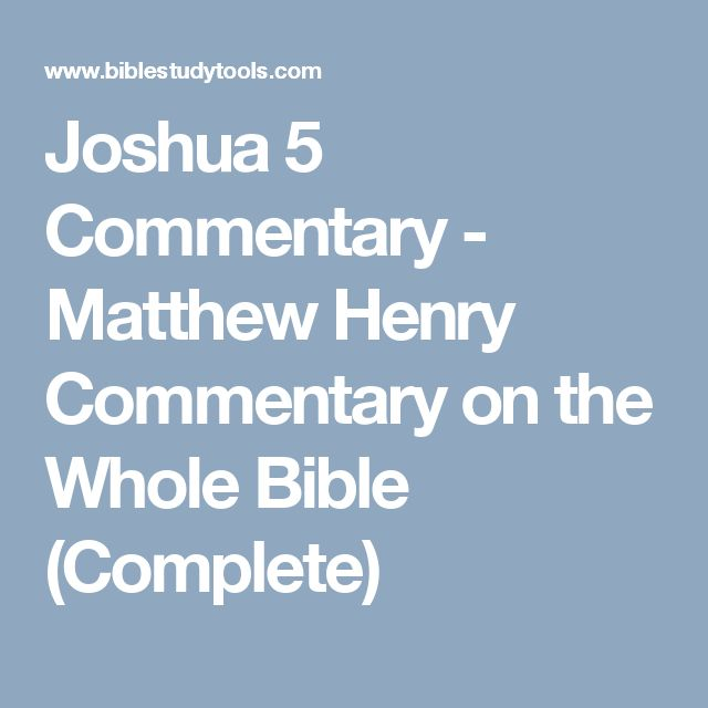 Joshua 5 Commentary - Matthew Henry Commentary on the Whole Bible (Complete)