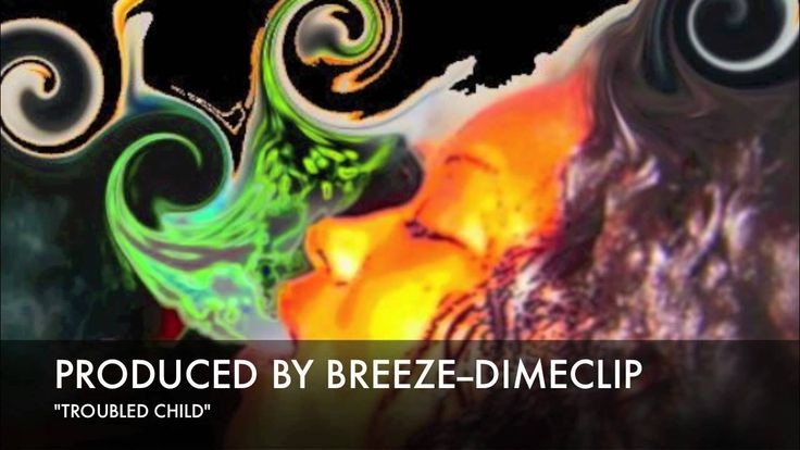 "PRODUCED BY:BREEZE ""TROUBLED CHILD""--DIMECLIP BEATS"