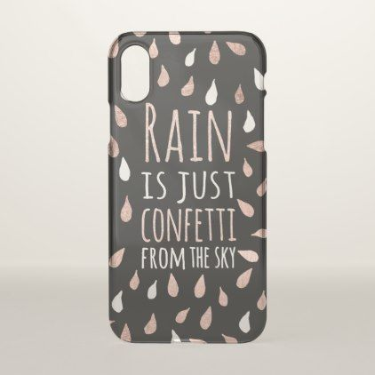 Funny quote rain is confetti rose gold typography iPhone x case - girly gifts special unique gift idea custom