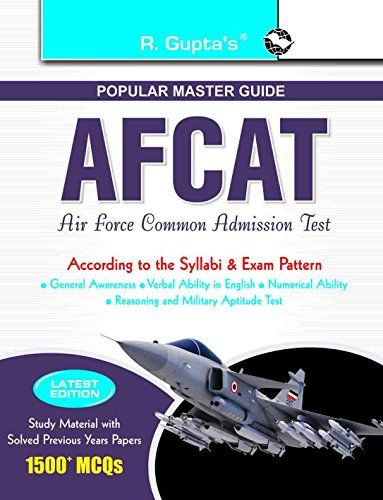 AFCAT (Air Force Common Admission Test) Exam Guide: For Flying and Technical Branch (Popular Master Guide)