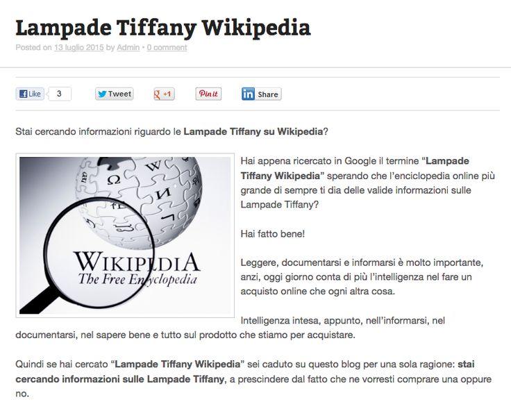 Stai cercando informazioni sulle Lampade Tiffany? Allora dimentica Wikipedia e inizia a leggere il blog di TiffanySicuro.it ... ecco perché --> http://tiffanysicuro.it/blog/lampade-tiffany-wikipedia/